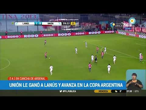 Copa Argentina: Unión le ganó a Lanús 2 a 1