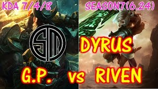 TSM Dyrus Gangplank vs Riven / Solo Ranked game / KDA 5/2/7 【LOL NA】【Pro Replay】