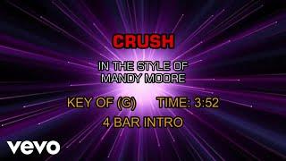 Mandy Moore - Crush (Karaoke)