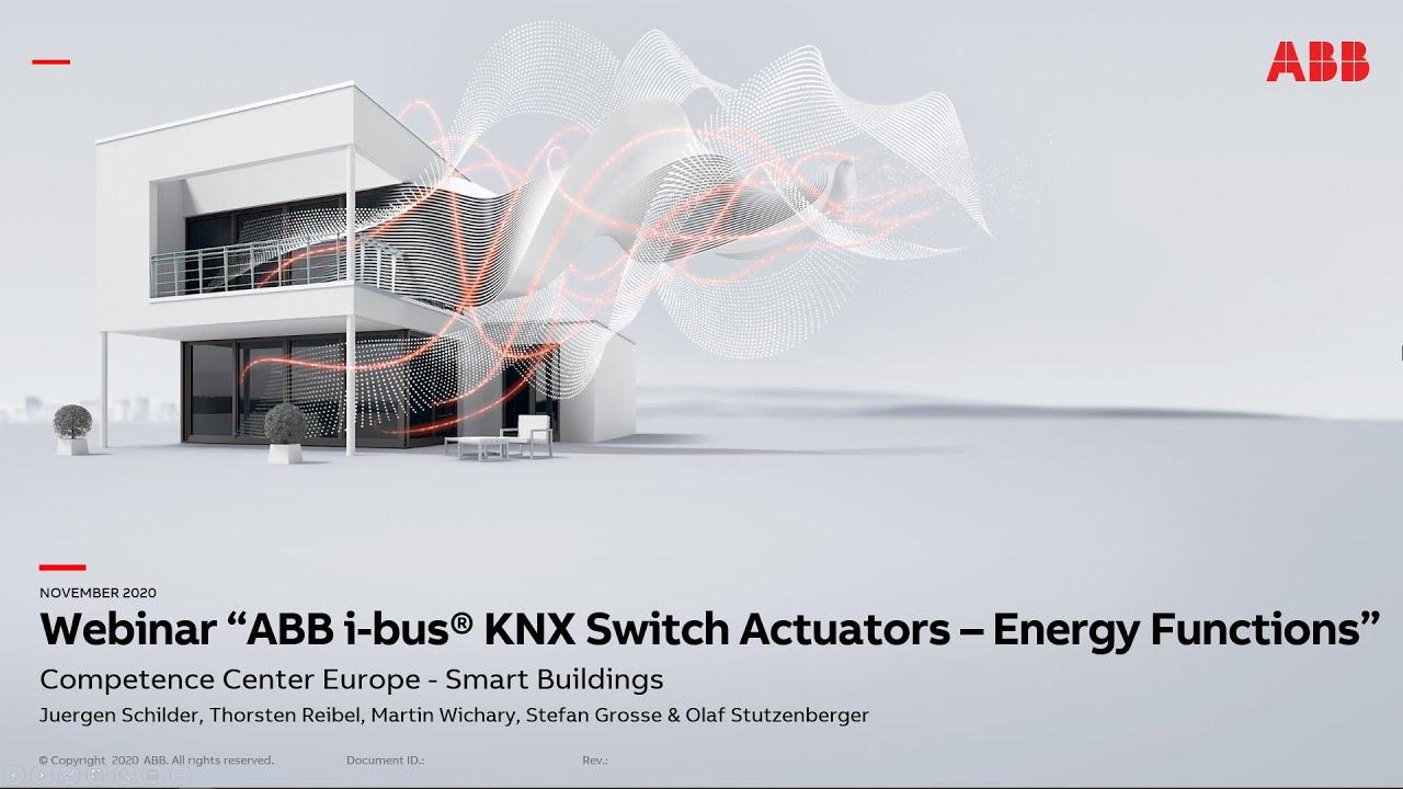 Webinar: quản lý năng lượng tiêu thụ với thiết bị KNX Energy Switch Actuator-ABB