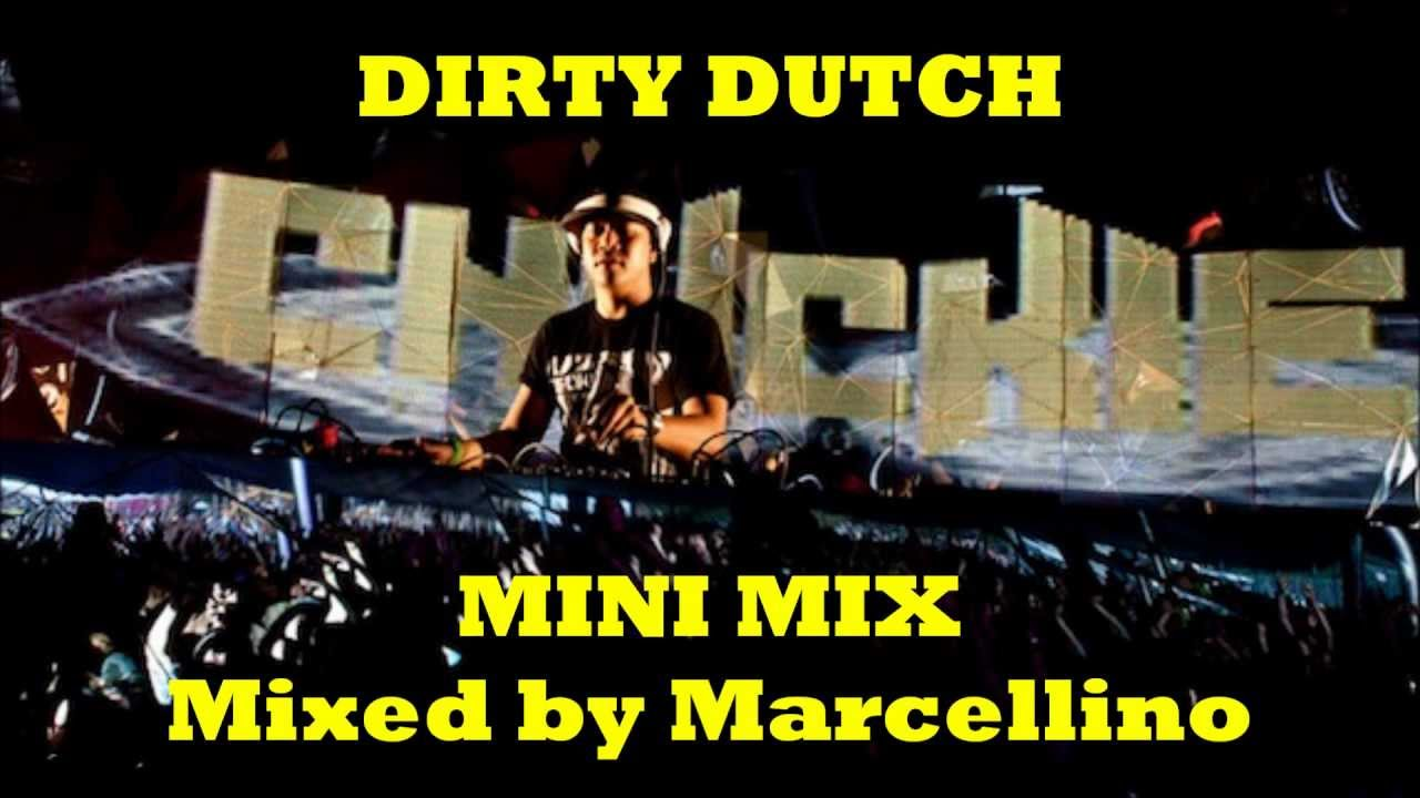 Top dirty dutch music mix best dance music remix 2012 for Dirty dutch house music