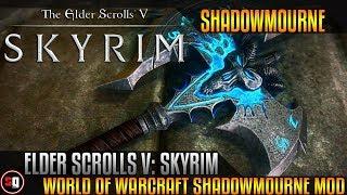 Skyrim - Shadowmourne Mod