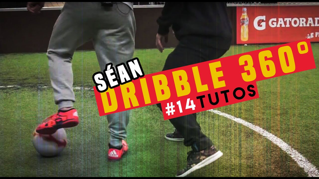 5b2fd3511b 14 LEARN Dribble 360  Football skills   seanfreestyle Séan Garnier ...