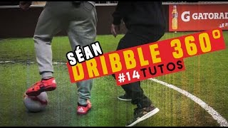 Download Video #14 LEARN Dribble 360 /Football skills /@seanfreestyle Séan Garnier MP3 3GP MP4
