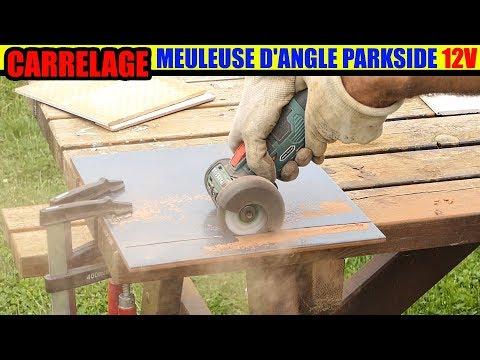 LIDL Meuleuse D'angle 12v PARKSIDE Test Carrelage Cordless Angle Grinder Winkelschleifer