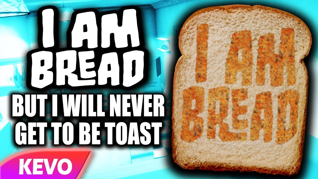 i-am-bread-but-i-will-never-get-to-be-toast
