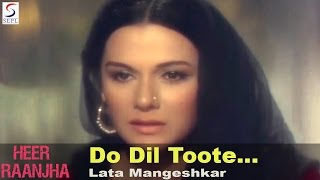 do dil toote do dil haare    emotional song   lata heer raanjha   raaj kumar priya rajvansh