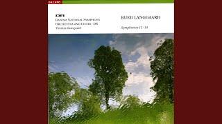 "Symphony No. 14, ""Morgenen"" (The Morning) : II. Upaagtede morgenstjerner (Unnoticed morning stars)"