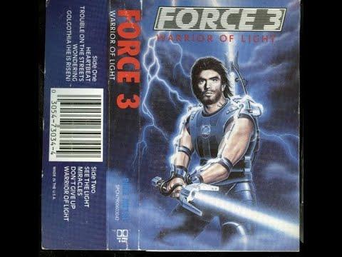 Force 3 - Warrior Of Light