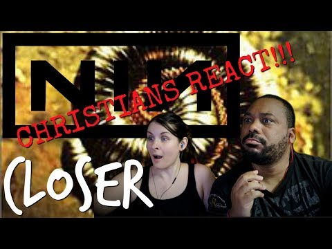 Christians React NIN Closer!!!