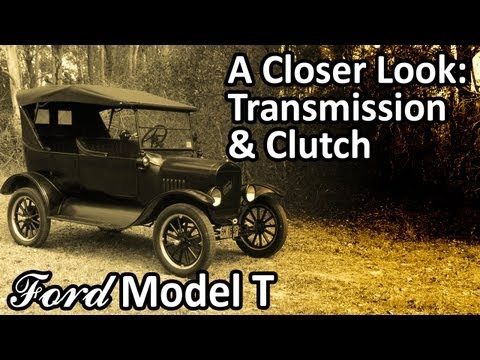 Ford Model T - A Closer Look: Transmission & Clutch