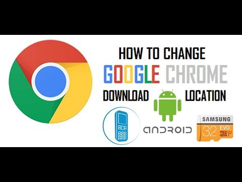 How To Change Default Download Path In Google Chrome Browser Android
