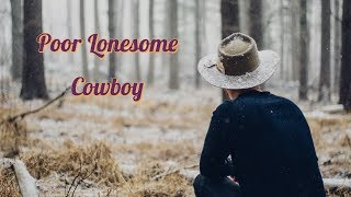 Poor Lonesome Cowboy from Cowboy Songs and Other Frontier Ballads  by John LOMAX