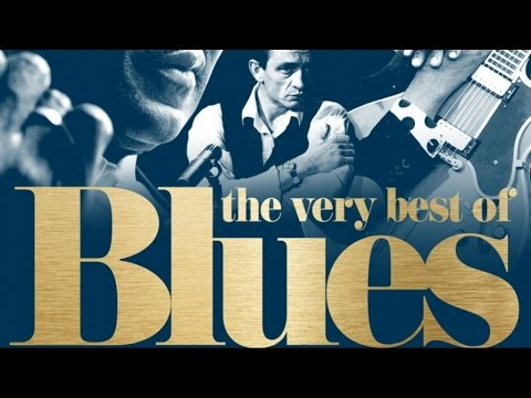 The Very Best of Blues - Unforgettable Tracks Mp3