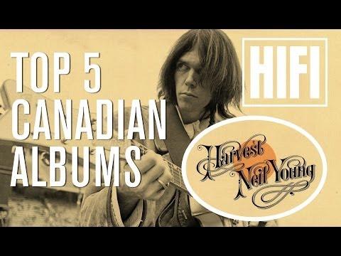 TOP 5 Influencial Canadian Albums - HIFI Salutes
