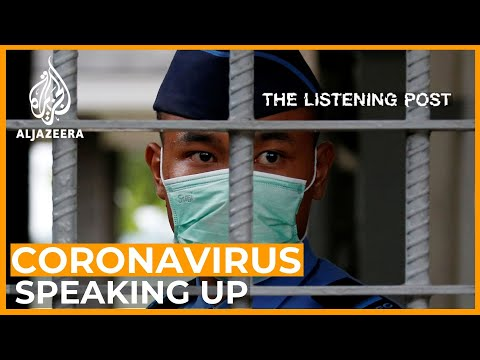 Speaking up about the coronavirus – but at what cost? | The Listening Post (Full)