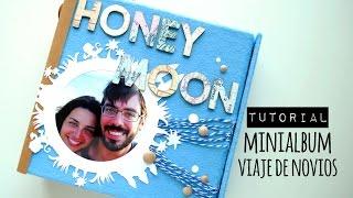 Tutorial Minialbum Honeymoon (colaboración con Creavea) Mp3