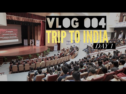 Vlog 004 - Trip To India Day #1