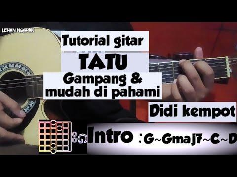 (-tutorial-gitar-)-tatu---didi-kempot-|-kunci-gitar-dan-lirik