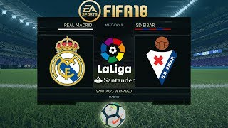 FIFA 18 Real Madrid vs Eibar | La Liga 2017/18 | PS4 Full Match