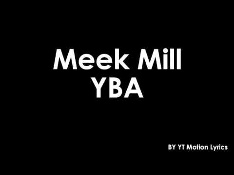"""Meek Mill """"Yba"""" (Official Lyrics)"""