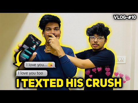 I TEXTED JASH'S REAL LIFE CRUSH♥️ || EMOTIONAL MOMENT || VLOG 10 TWO SIDE GAMERS