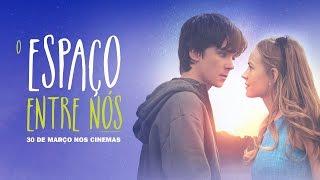 O ESPACO ENTRE NOS - Trailer Dublado