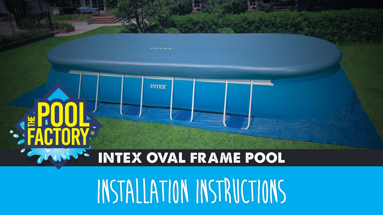 intex oval frame pools instructions youtube. Black Bedroom Furniture Sets. Home Design Ideas