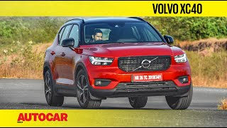 Volvo XC40 Petrol Review - Still the one to pick? | First Drive | Autocar India