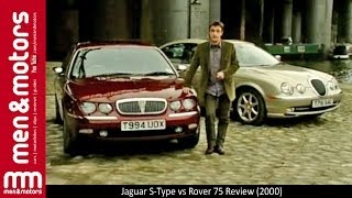 Jaguar S-Type vs Rover 75 Review (2000)