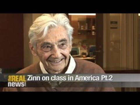 Zinn on class in America Pt.2