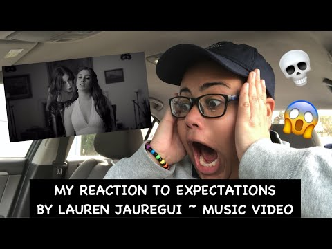 My Reaction To Expectations By Lauren Jauregui ~ Music Video