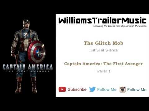 Captain America: The First Avenger Trailer 1 Music 2 - (The Glitch Mob) Fistful of Silence