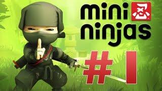 Mini Ninjas Ep#1 [Nuevo Juego en el canal]