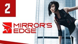 Mirror's Edge Walkthrough - Part 2 Gameplay Commentary
