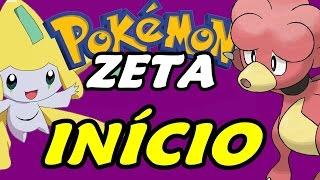 Pokémon Zeta (Detonado - Parte 1) - O Início