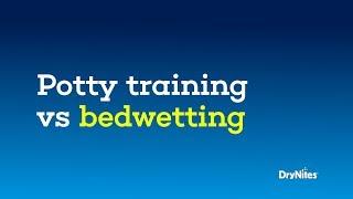 Potty training vs bedwetting