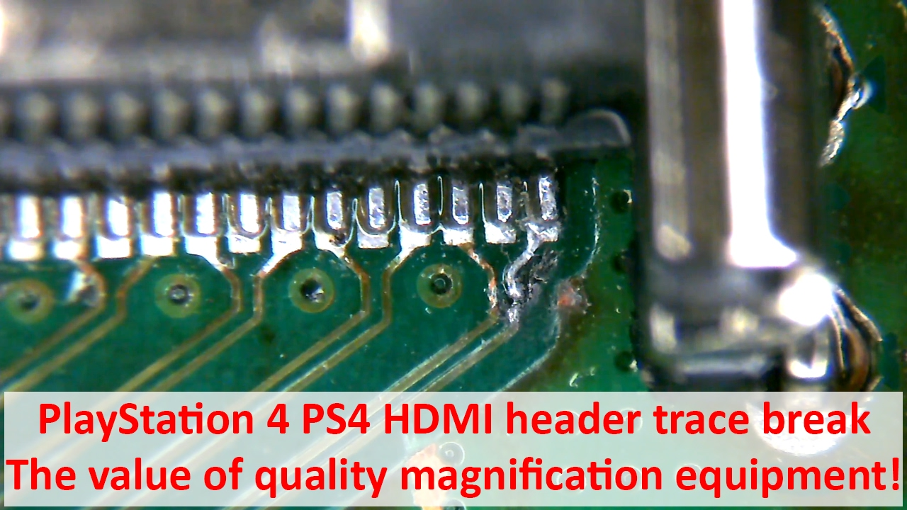 PlayStation 4 PS4 HDMI header trace break - The value of quality  magnification equipment!