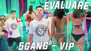evaluare-5gang-vip-official-video