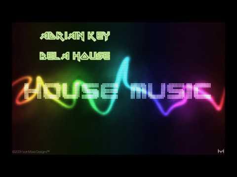 New House Music 2017 - Adrian key- Bela house