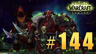 Прохождение World of Warcraft: Legion (WoW) - Гробница Саргераса - Падение Искусителя #144