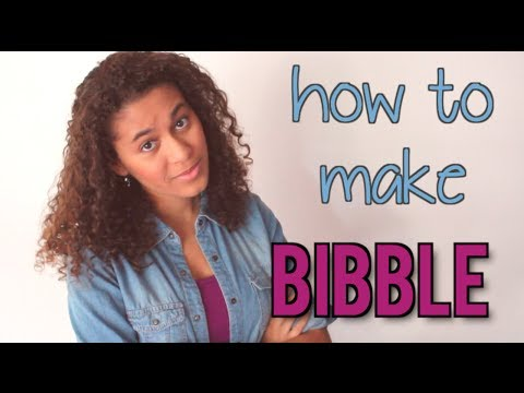 HOW TO MAKE BIBBLE // @alivialatimer