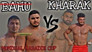 KHARAK VS BAHU  MUNDAL BH WAN   KABADD  CUP  KKL