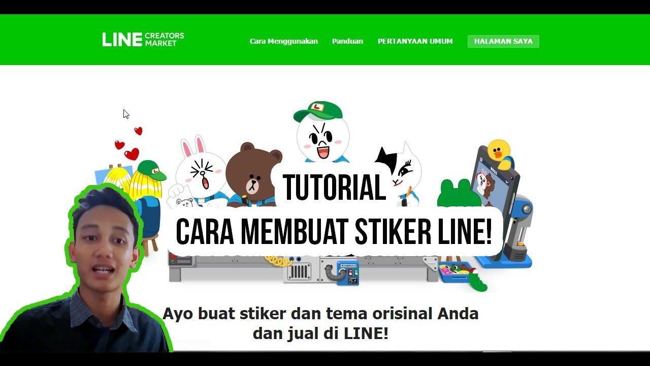 TUTORIAL CARA MEMBUAT STIKER LINE - LINE CREATOR - YouTube