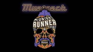 Mustasch - Midnight Runner (2016)
