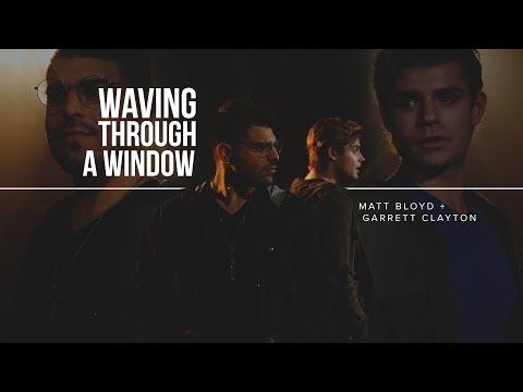 Waving Through a Window  cover by Matt Bloyd and Garrett Clayton