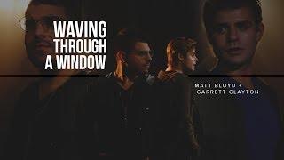 Waving Through a Window - cover by Matt Bloyd and Garrett Clayton
