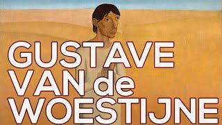 Gustave Van de Woestyne: A collection of 65 works (HD)