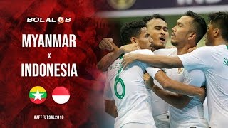 Highlight : Myanmar vs Indonesia (1-5) - AFF Futsal Championship 2018