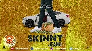 BRI$$ - Skinny Jeans (Official Audio)